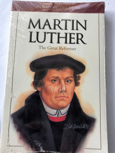 Martin Luther: The Great Reformer (Heroes of the Faith) by Dan Harmon