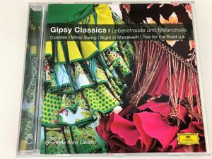 Ensemble Roby Lakatos / Gipsy Classics - Leidenschaft Und Lebensfreude und Melancholie / Deutsche Grammophon
