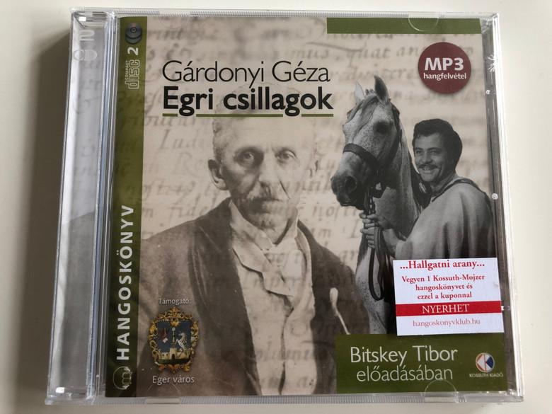 Gárdonyi Géza - Egri Csillagok Hangoskönyv (2 MP3 CD) / Read by Bitskey Tibor előadásában / Famous Hungarian Novel Audiobook MP3 CD – 2005 / Kossuth Kiadó (9789630947534