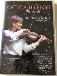 Illényi Katica & Friends - Illényi Katica és Vendégei DVD Recorded LIVE at Kongresszusi Központ 2017 January 14 / Illényi Katica, Illényi Csaba, Myrtill Micheller, Magyar Hajnal, Arpad Pirovits, Peter Sarik and His Band / Publisher: GRUNDRECORDS KFT. (5999546013269)