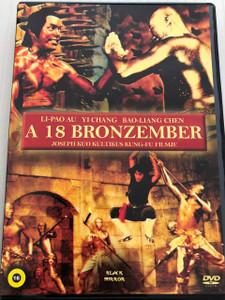 18 Bronzemen DVD A 18 Bronzember / 1976 Hong Kong kung fu film directed by Joseph Kuo / Produced by Chan Tak / Starring: Nan Chiang, Jack Long, Peng Tien, Polly Shang Kuan, Carter Wong / shaolinfilm / Classic Shaolin Movie (5999882942643)
