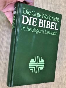 Bible in Today's German Language / Modern German / DIE BIBEL IN HEUTIGEM DEUTSCH / German Good News Bible / Die Gute Nachricht Die Bibel in heutigem Deutsch ohne Spätschriften (9783438018526)