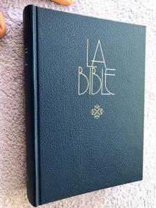 French Bible / La Bible Ancien et Nouveau Testament / Traduit du grec et de l'hébreu en français courant / 1991 Print (2853001172)