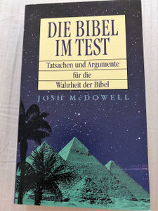 Evidence That Demands a Verdict by Josh McDowell - German Translation Version / Die Bibel im Test