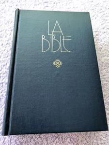 French Bible / La Bible Ancien et Nouveau Testament / Traduit du grec et de l'hébreu en français courant / 1995 Print FC053 Size
