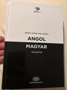 A Concise English-Hungarian Dictionary / Angol-magyar kéziszótár + online szótárcsomag / Kiss László, Magay Tamás / Akadémiai Kiadó, 2018