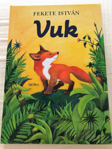 VUK Album / Szerző: Fekete István / Hungarian Language Book about Vuk the Little Fox