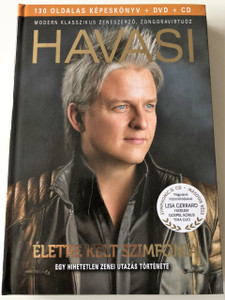 Havasi - Életre kelt szimfónia - Egy hihetetlen zenei utazás története - Könyv + DVD + CD / Havasi Symphony For Life Book with CD and DVD / Hungarian Language Edition (5998618405285)