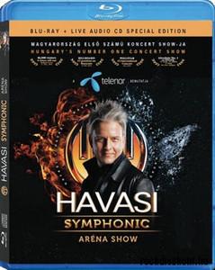 Havasi Symphonic Aréna Show - Magyarország első számú koncert Showja / Blu-ray + Live Audio CD
