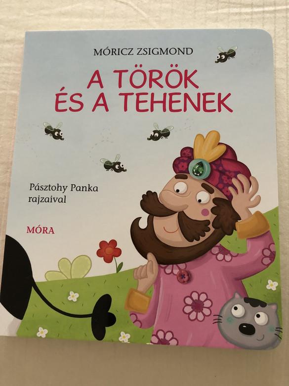 Móricz Zsigmond: A Török és a Tehenek / The Turk and the cows (9789634157427)