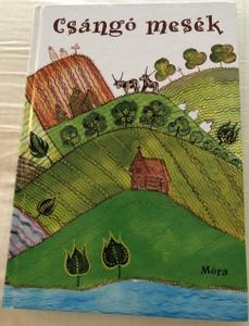 Csángó Mesék / Csango Folk Tales (9789631188134)