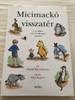 Micimackó Visszatér - David Benedictus / Return To The Hundred Acre Wood (9789631186802)