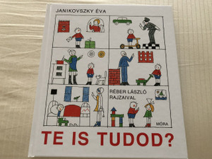 Te is tudod? - Did you know? by Janikovszki Éva / Hungarian Language Book For Children