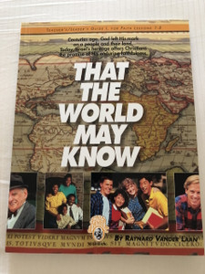 That The World May Know: Teacher's/Leader's Guide I For Faith Lessons 1-5 by Ray Vander Laan (9781561793839)