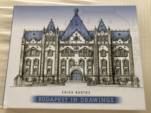 Budapest in Drawings / Author: Bartos Erika (9789631256253)