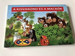 A kisvakond és a mackók / Krtek and the bears / Hungarian BOARD BOOK about Little Mole's adventures with the bears