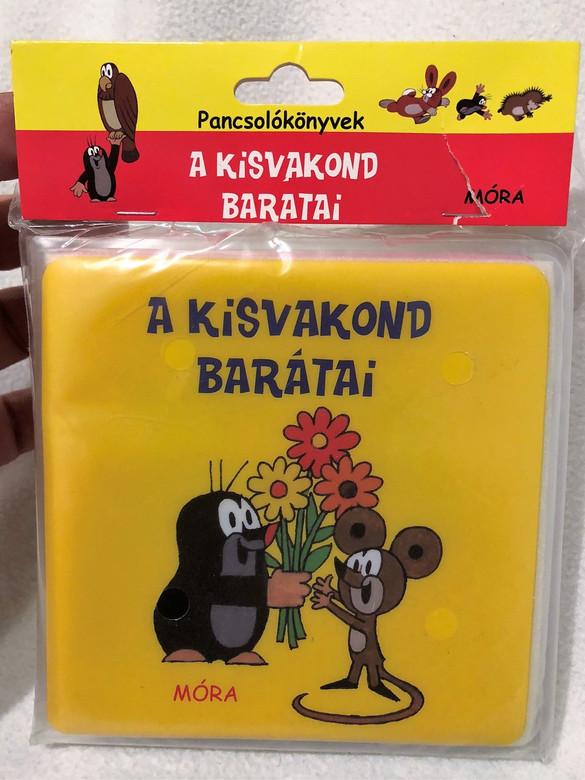 A kisvakond barátai / Krtek friends / Pancsolókönyvek / SOFTCOVER ,WATERPROOF (9789631199895)