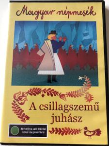 A csillagszemű juhász DVD 1979 / Magyar Népmesék - Hungarian Folk Tales / Narrator: Szabó Gyula / Jankovics Marcell, Haui József, Molnár Péter, Hegyi-füstös László, Horváth Mária