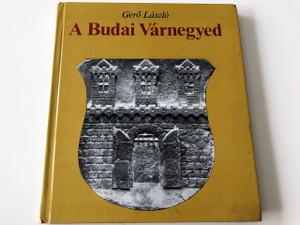 A Budai Várnegyed by Gerő László / Buda's Historical Castle District / Photographic Journey / Fotózta: Dobos Lajos