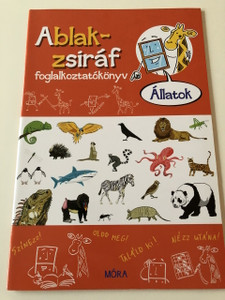 Ablak - Zsiráf könyvek / állatok - Foglalkoztatókönyv / Classic Hungarian Picture Dictionary , ACTIVITY BOOK For Children about animals / Szinezz! Oldd meg! Találd ki! Nézz utána! (9789634150510)