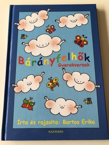 Bárányfelhők - Gyerekversek - Bartos Erika / HUNGARIAN COLORFUL RHYME BOOK FOR CHILDREN / HARDCOVER (9789632971957)