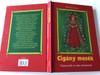 Cigánymesék - Bársony János / Népmesék és más történetek - Sinkó Veronika Rajzaival / Hungarian Folk Tales and other stories / Hardcover (9789631183856)