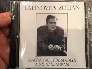 Latinovits Zoltán - Magyar költők sikolya a XX. században CD / Hungaroton HCD14130