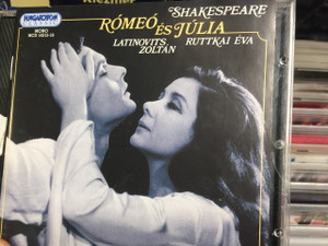 Shakespeare / Latinovits Zoltán / Ruttkai Éva ‎– Rómeó És Júlia CD / Hungaroton Classic ‎– HCD 14315, HCD 14316 / 2 CD Album, Mono / Hungary Released: 2003 / Radioplay