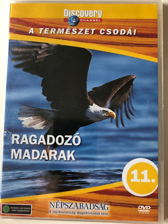 Discovery Channel Wonders of Nature: Ragadozó madarak / The Ultimate Guide - Birds of Prey DVD / Audio: English, Hungarian / Director: Martin Gorst, Ian Duncan, Nigel Ashcroft / Narrator: William Lyman (5998282108734)