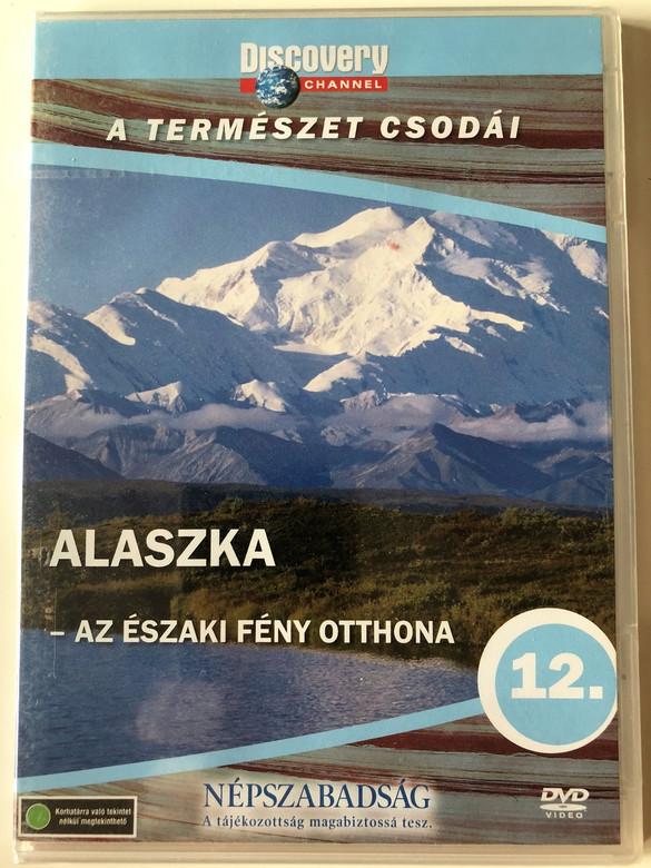 Discovery Channel Wonders of Nature: Alaszka - Az északi fény otthona / Fearless Planet - ALASKA DVD 2008 / Audio: English, Hungarian / Director: Tom Stubberfield (5998282108741)