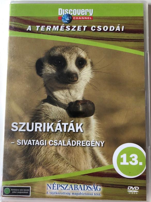 Discovery Channel Wonders of Nature: Szurikáták - Sivatagi családregény / Meerkats - A Kalahari Saga DVD / Audio: English, Hungarian (5999016370083)
