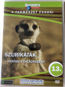 Discovery Channel Wonders of Nature: Szurikáták - Sivatagi családregény / Meerkats - A Kalahari Saga DVD / Audio: English, Hungarian (5999016370083)