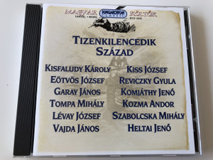 Magyar költők - Tizenkilencedik század CD / HCD14310 Hungaroton / Kisfaludy Károly, Garay János, Eötvös József, Tompa Mihály, Vajda János, Heltai Jenő, Szabolcska Mihály