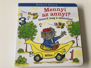 Mennyi az annyi? Ismerd meg a számokat! - Richard Scarry / I Know My Numbers / Fordította: Réz András / Translated Hungarian Language / Book For Kids / Get to Know and Practice the Numbers!  BOARD BOOK / Learning Book