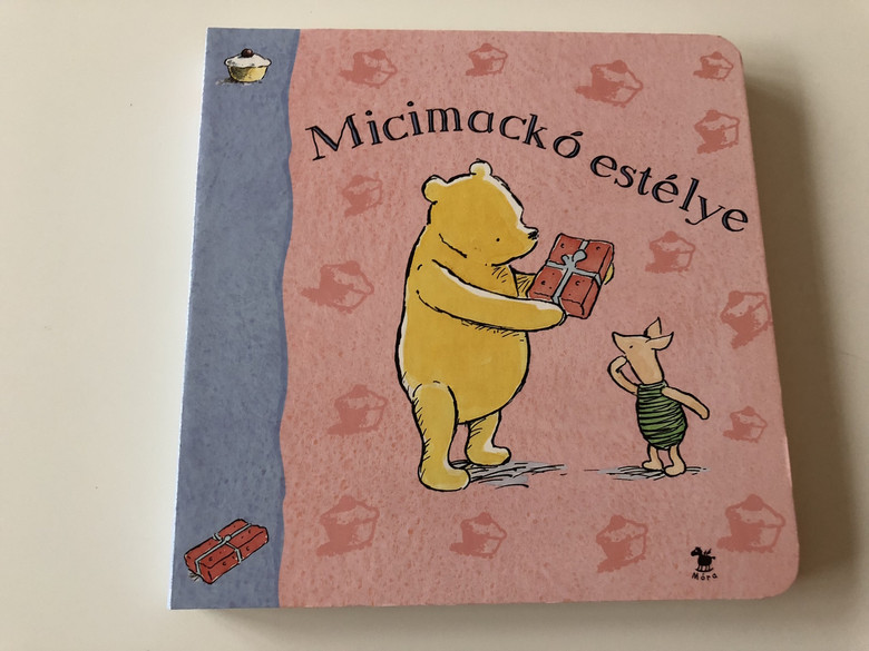 Micimackó estélye / Színes Lapozó / Colorful Boardbook For Children about Winnie the pooh (9789631180817)