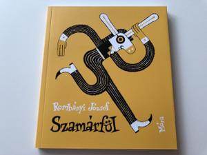 Szamárfül - Romhányi József / Buzay István grafikáival / 3. Kiadás - 3th Edition / Papercover / HUNGARIAN RHYMING TALES (9789634154082)