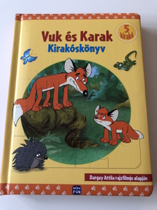 Vuk és Karak kirakóskönyv - Dargay Attila rajzfilmje alapján / KIRAKÓSKÖNYV / PUZZLEBOOK / HAS 5 PUZZLE ACTIVITY PAGES BEAUTIFUL FULL COLOR