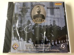 Jakob Pazeller - Indulok Marches CD / Central Wind Orchestra of the Hungarian Army / HCD 16887 / Magyar Honvédség Központi Fúvószenekara