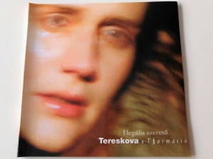 Tereskova x-T Formáció ‎– I Legális Szerető / Tereskova Self-released CD / Hungary 2001 / Alternative Rock, Acoustic