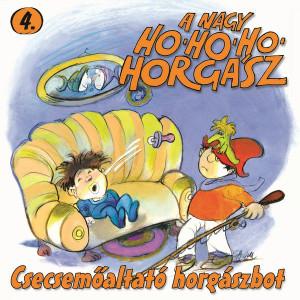 A Nagy Ho-Ho-Ho Horgász, Vol. 4 (Csecsemőaltató Horgászbot) Mesesorozat 4. / Audio CD 1984 / Írta: Csukás István, Grafika: Sajdik Ferenc / Magyar televíziós rajzfilmsorozat / Hungarian Cartoon
