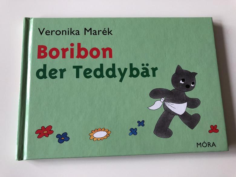 Boribon der Teddybar - Veronika Marék / VERONIKA MARÉK / GERMAN EDITION BOOK FOR CHILDREN / HARDCOVER / 2.Auflage - 2. Kiadás - 2th Edition (9789631192810)