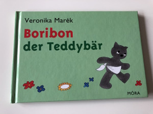 Boribon der Teddybar - Veronika Marék / VERONIKA MARÉK / GERMAN EDITION BOOK FOR CHILDREN / HARDCOVER / 2.Auflage - 2. Kiadás - 2th Edition (9789631192810)