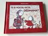 Te is voltál kicsi, Dédmama? - Bartos Erika / HUNGARIAN LANGUAGE HARDCOVERED BOOK FOR CHILDREN (9789634159193)