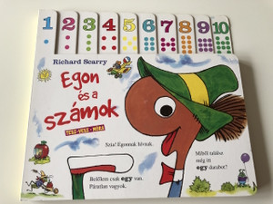 Egon, és a számok - Richard Scarry / Tesz - Vesz - Móra / Richard Scarry's Let's Count with Lowly! / Fordította Réz András / TRASLATED HUNGARIAN LANUAGE / BOOK FOR KIDS / GET TO KNOW AND PRACTICE THE NUMBERS! BOARD BOOK / LEARNING BOOK (9789631192735)