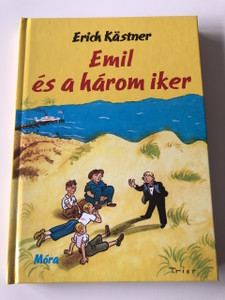 Emil és a három iker - Erich Kastner / 3. Kiadás - 3th Edition / Emil und die drei Zwillinge / Fordította: Borbás Mária / Walter Trier rajzaival / GERMAN NOVEL TRANSLATED TO HUNGARIAN LANGUAGE / HARDCOVER (9789631190410)