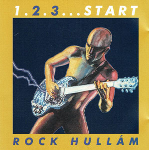 1. 2. 3... Start - Rock Hullám CD 2000 / 5 991817 102221 Hungary