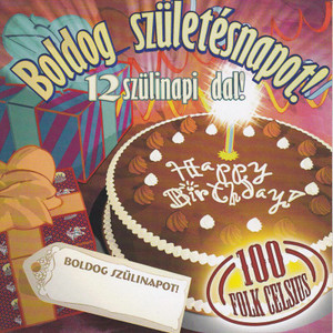 100 Folk Celsius: Boldog Születésnapot! CD / 2004 Hungary
