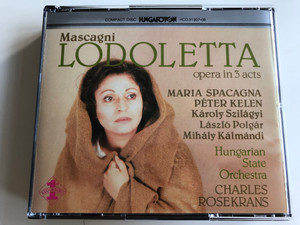 Pietro Mascagni: Lodoletta CD Maria Spacagna / HCD 31307-08 / Label: Hungaroton / Length: 1 hour 43 minutes / The libretto is by Giovacchino Forzano (5991813130723)