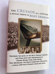The Crusade of a Lifetime a musical tribute to Billy Graham / Audio Cassette / Brentwood Records C50021