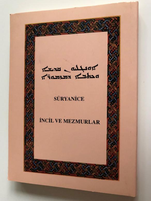 Syriac New Testament and Psalms / UBS-EPF 1998 Pshitto NT / ܣܒܪܬܐ ܕܡܪܢ ܝܫܘܥ ܡܫܝܚܐ ܀ ܐܪܟܢܐ ܐܘܢܓܠܝܐ… (9754620377